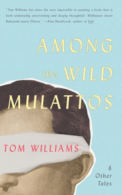 (ebook) Among The Wild Mulattos and Other Tales