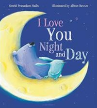 I Love You Night and Day (padded board book)