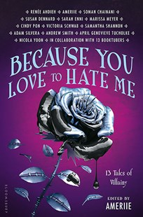 Because You Love to Hate Me by Edited by Ameriie (9781681193649) - HardCover - Young Adult Contemporary