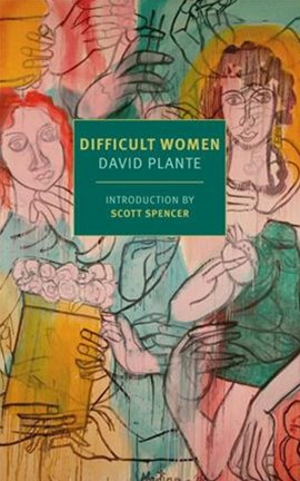 Difficult Women: A Memoir of Three