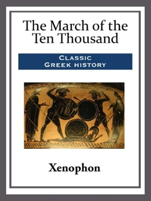 (ebook) The March of the Ten Thousand