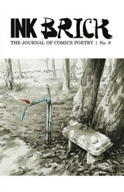 Ink Brick: The Journal of Comics Poetry, issue no. 8