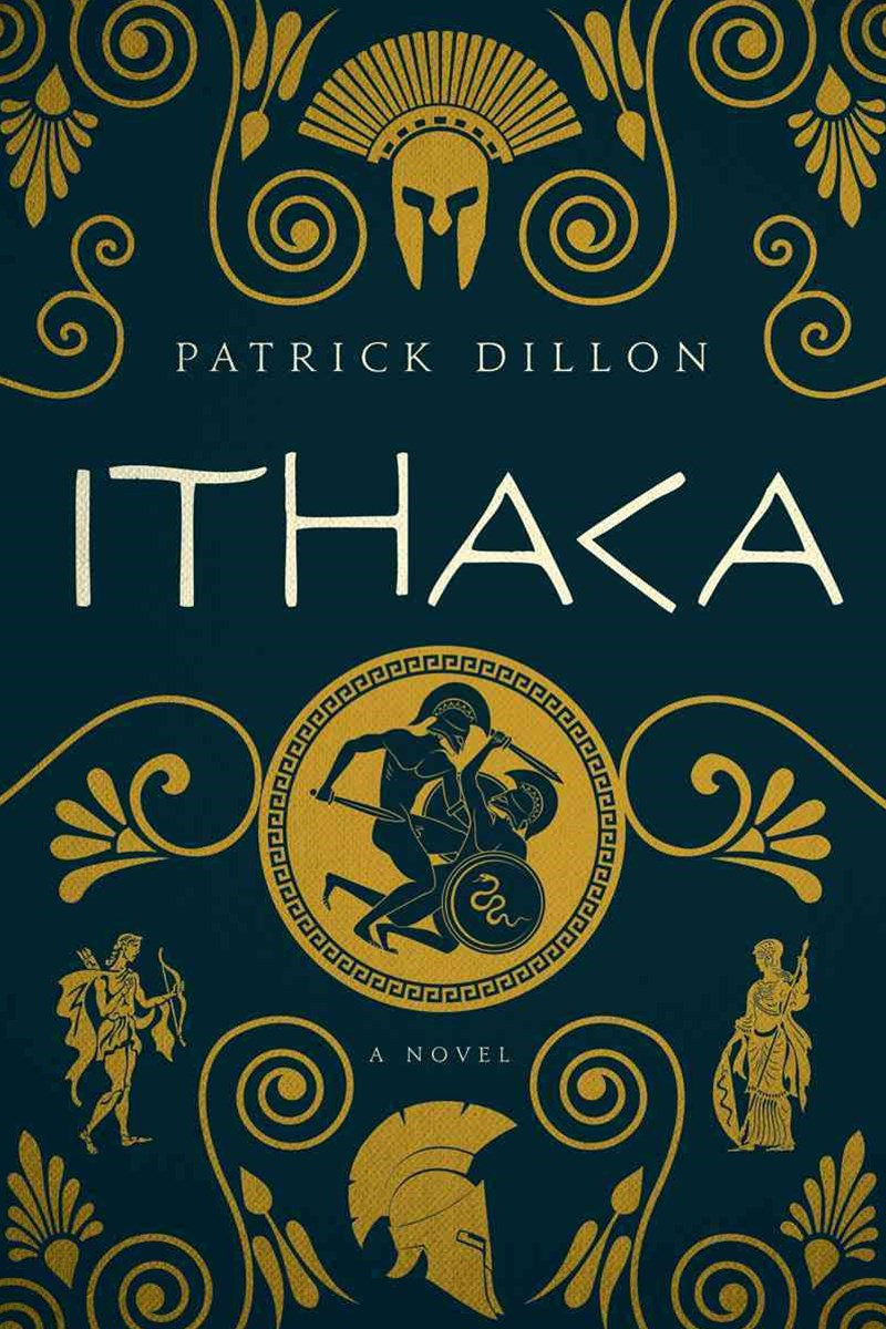 Ithaca a Novel of Homer's Odyssey