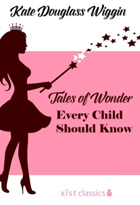 (ebook) Tales of Wonder Every Child Should Know