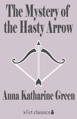 (ebook) The Mystery of the Hasty Arrow