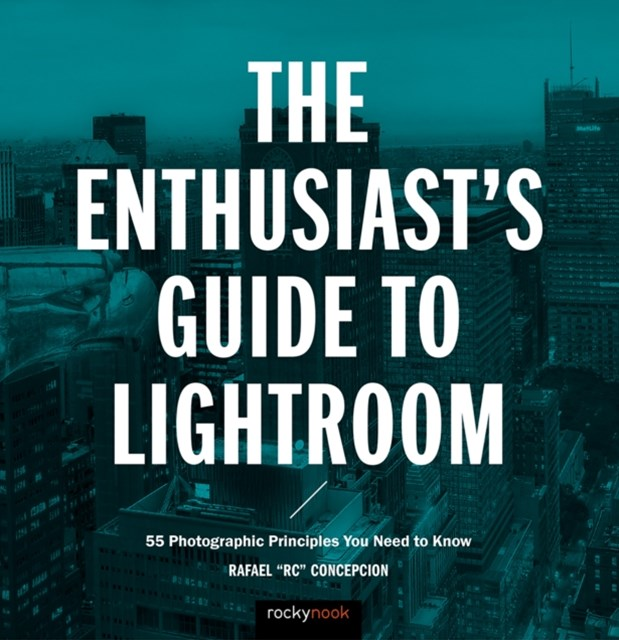 Enthusiast's Guide to Lightroom