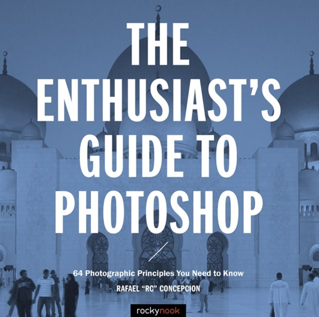 Enthusiast's Guide to Photoshop