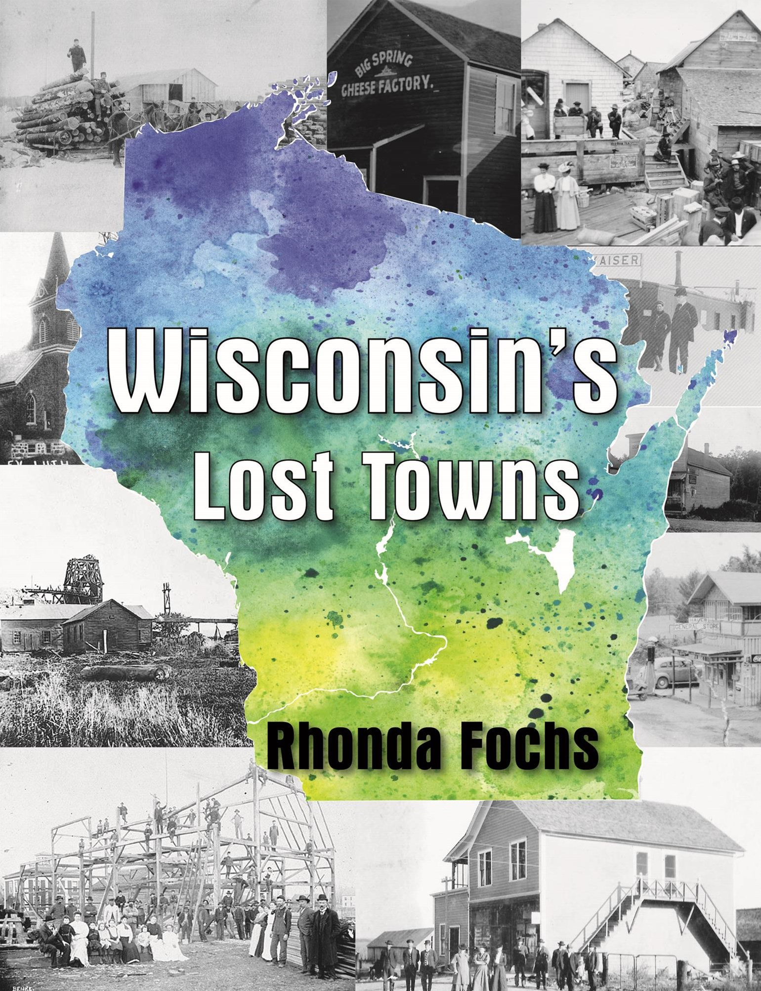 Wisconsin's Lost Towns