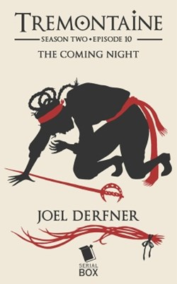 The Coming Night (Tremontaine Season 2 Episode 10)