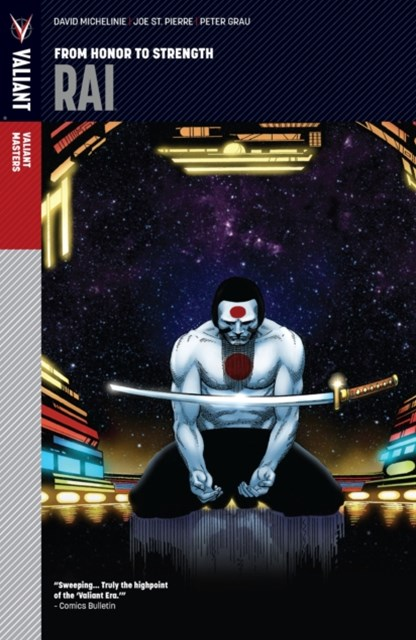 (ebook) Valiant Masters: Rai Vol. 1 - From Honor to Strength