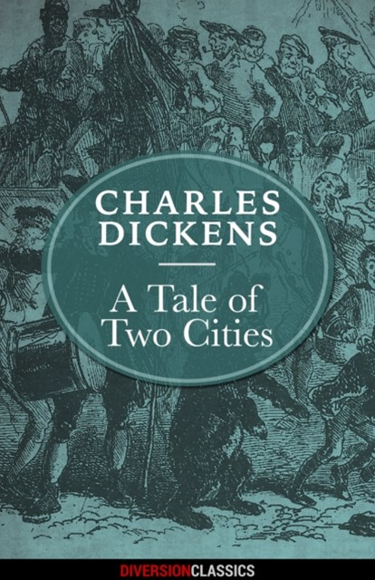 Tale of Two Cities (Diversion Illustrated Classics)