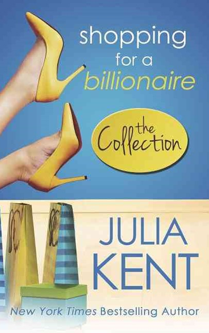 Shopping for a Billionaire the Collection