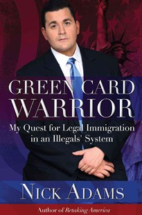 Green Card Warrior by Nick Adams (9781682613054) - PaperBack - Politics Political Issues