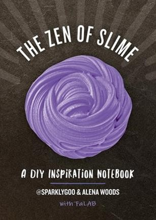 The Zen of Slime a DIY Inspiration Notebook