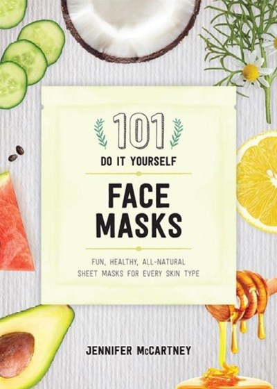 101 Diy Face Masks