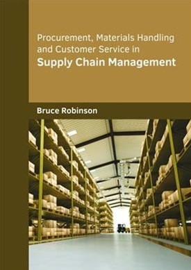 Procurement, Materials Handling and Customer Service in Supply Chain Management
