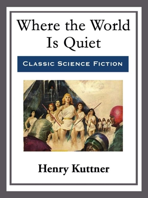 (ebook) Where the World Is Quiet