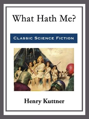 (ebook) What Hath Me?