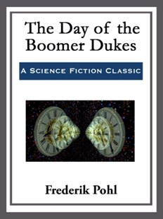 (ebook) The Day of the Boomer Dukes - Science Fiction