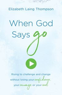 (ebook) When God Says &quote;Go&quote; - Religion & Spirituality Christianity