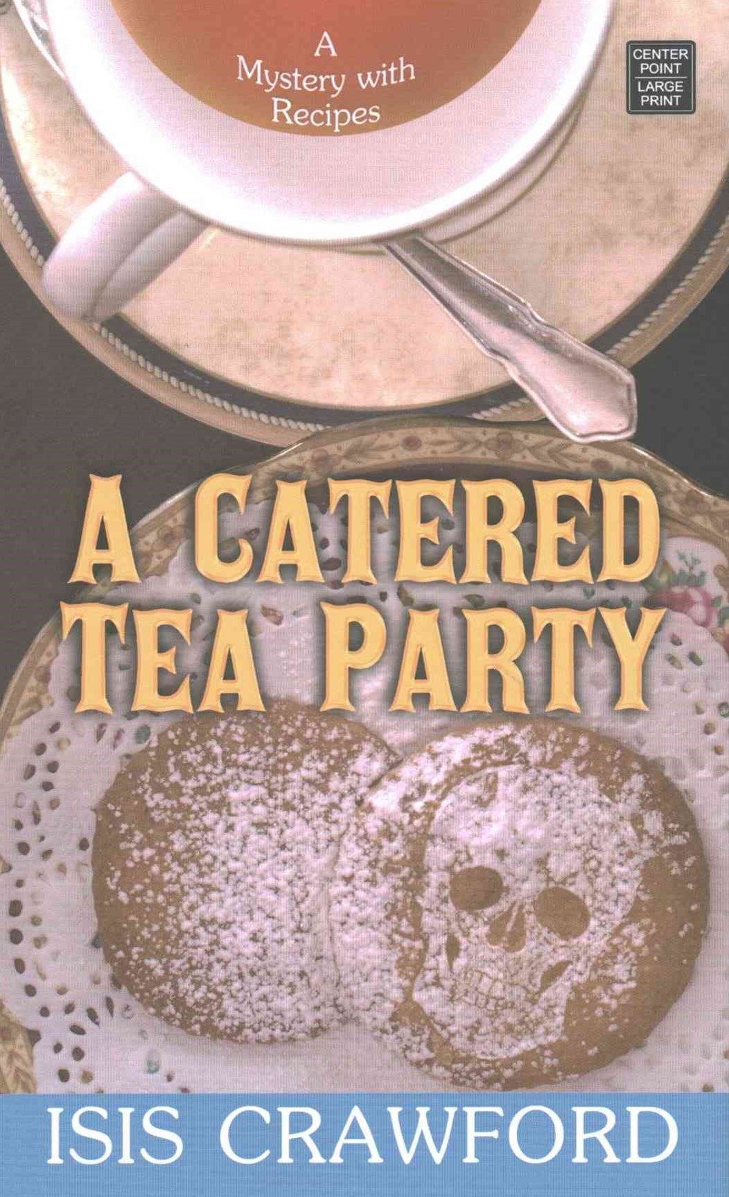 A Catered Tea Party