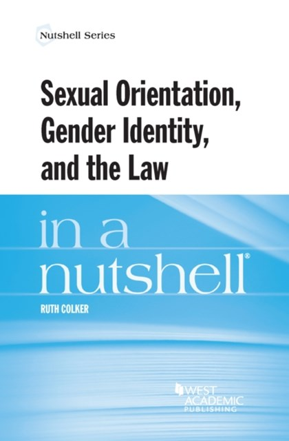 (ebook) Sexual Orientation, Gender Identity, and the Law in a Nutshell
