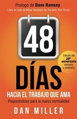 48 días hacia el trabajo que amas / 48 Days to the Work You Love