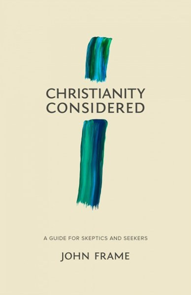 Christianity Considered