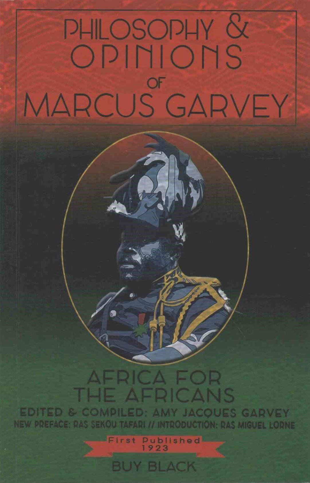 Philosophy & Opinions of Marcus Garvey