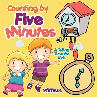 Counting by Five Minutes - A Telling Time for Kids by Pfiffikus (9781683776567) - PaperBack - Non-Fiction