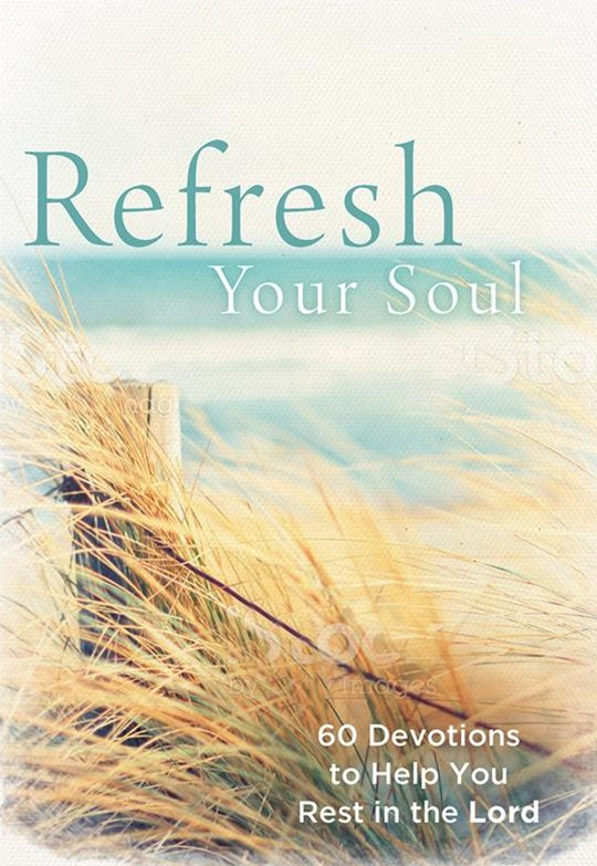 Refresh Your Soul