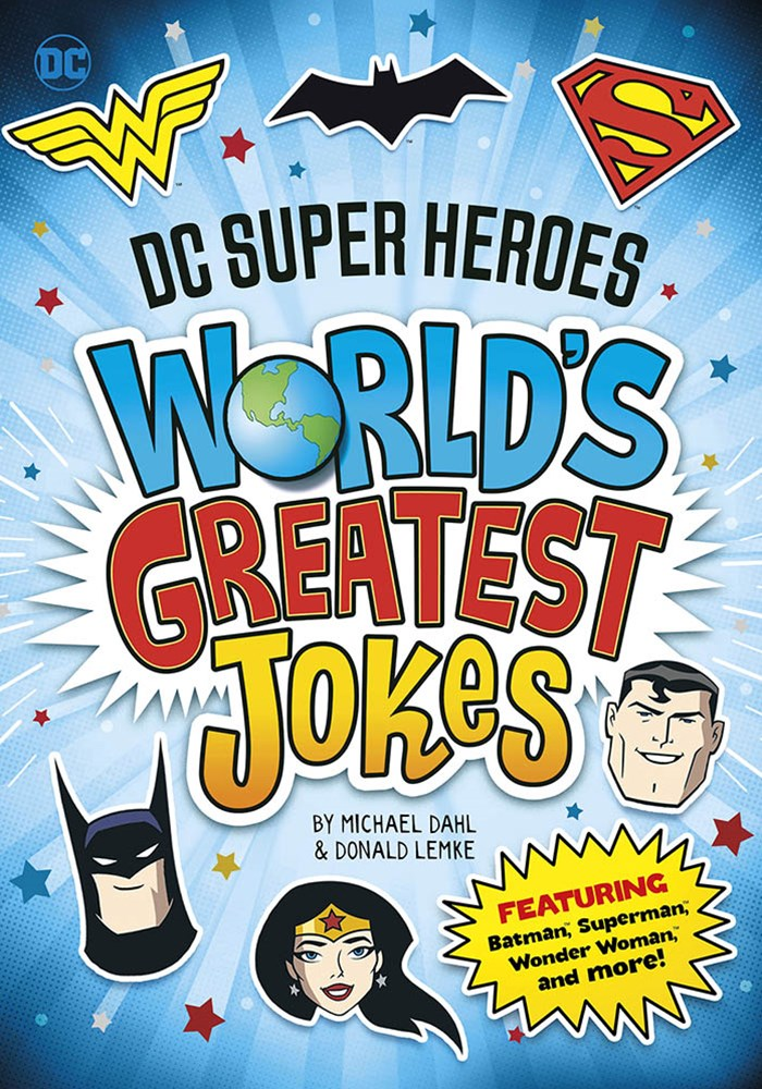 DC Super Heroes: DC Super Heroes World's Greatest Jokes: Featuring Batman, Superman, Wonder Woman, and more!