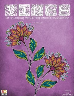 Vines 50 Coloring Pages for Adults Relaxation Vol.4 by Chien Hua Shih (9781717057020) - PaperBack - Religion & Spirituality Meditation
