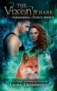 The Vixen's Bark by Laura Greenwood (9781717902283) - PaperBack - Romance Paranormal Romance
