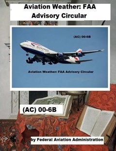 Aviation Weather by Federal Aviation Administration (9781718822412) - PaperBack - Modern & Contemporary Fiction General Fiction