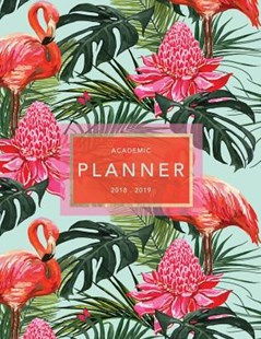 Academic Planner 2018-2019 by Academic Planners, Jolly Journals (9781719028363) - PaperBack - Social Sciences Psychology
