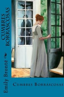 Cumbres Borrascosas by Emily Bronte, Jv Editors (9781719085373) - PaperBack - Reference