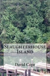 Slaughterhouse Island by David Cope (9781720668749) - PaperBack - Crime Mystery & Thriller