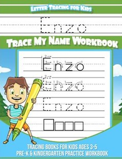 Enzo Letter Tracing for Kids Trace My Name Workbook by Yolie Davis (9781720791362) - PaperBack - Non-Fiction