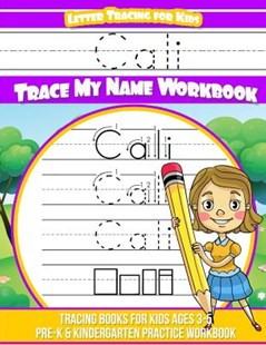 Cali Letter Tracing for Kids Trace My Name Workbook by Yolie Davis (9781720826255) - PaperBack - Non-Fiction Art & Activity