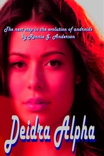 Deidra Alpha by Ronnie G Anderson (9781721130795) - PaperBack - Modern & Contemporary Fiction General Fiction