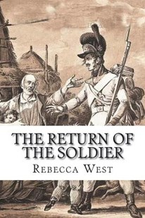 The Return of the Soldier by Rebecca West (9781721298679) - PaperBack - Classic Fiction