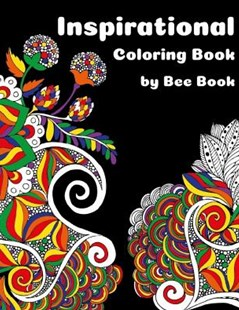 Inspirational Coloring Book by Bee Book by Bee Book (9781725126619) - PaperBack - Religion & Spirituality