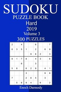 300 Hard Sudoku Puzzle Book 2019 by Enoch Darmody (9781726402385) - PaperBack - Craft & Hobbies Puzzles & Games