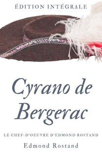 Cyrano de Bergerac by Edmond Rostand (9781727320824) - PaperBack - Historical fiction