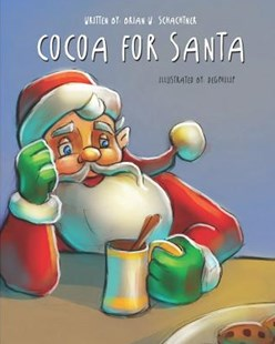 Cocoa for Santa by Degphilip, Brian W Schachtner (9781728897783) - PaperBack - Non-Fiction