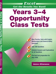 Excel Opportunity Class Tests Years 3–4 by James Athanasou (9781740200141) - PaperBack - Education Study Guides