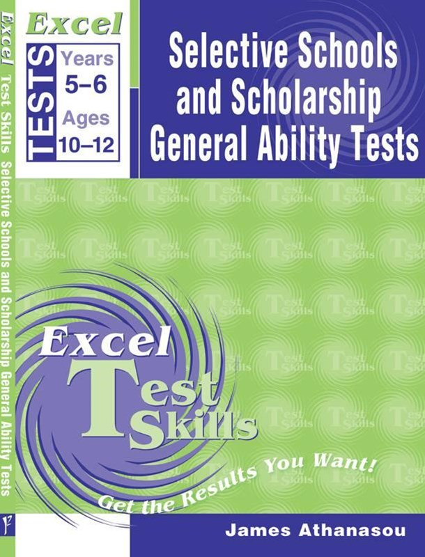Excel Selective Schools and Scholarship General Ability Tests Years 5–6