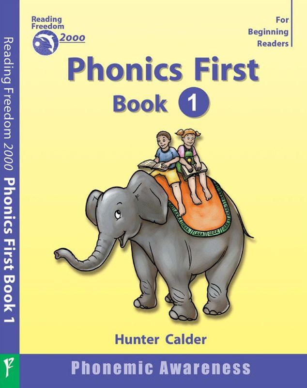 Reading Freedom Phonics First Level Book 1: Phonemic Awareness Ages 4+