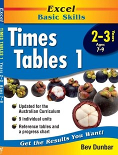 Excel Basic Skills Workbooks: Times Tables 1 Years 2–3 by Bev Dunbar (9781740200295) - PaperBack - Education Study Guides